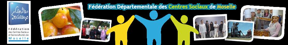 Fédération Départementale des Centres Sociaux de Moselle